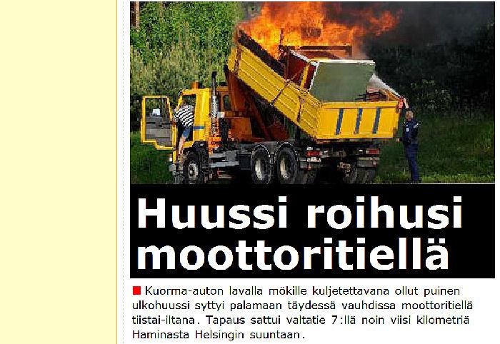 Shit.fi - 2010-06-02 - Huussi roihusi moottoritiellä. Kuva - Harry Harkimon kunnia 1000 euroa ...